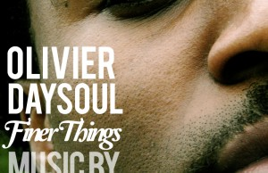 olivier-daysoul-finer-things