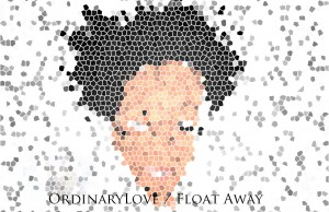 ordinary-love-float-away