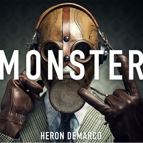 "Heron Demarco - ""Monster"" (Cover Art)"