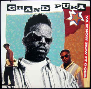 "Grand Puba - ""Ya Know How It Goes"" (Cover Art)"